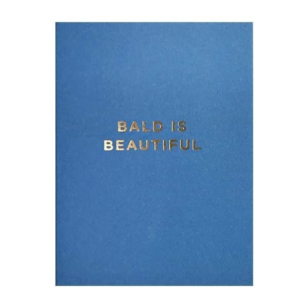 Bald is Beautiful mini card