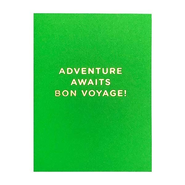 Adventure Awaits Bon Voyage