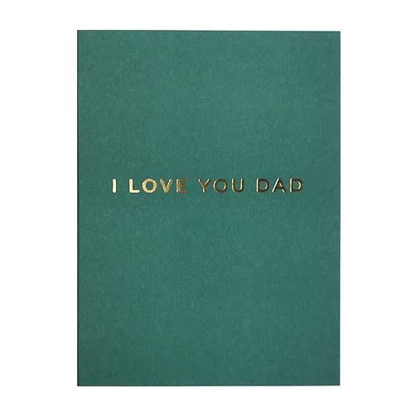 I Love You Dad Mini Card