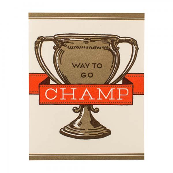 Way To Go Champ