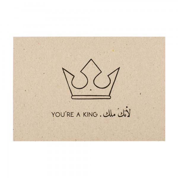 You're A King
