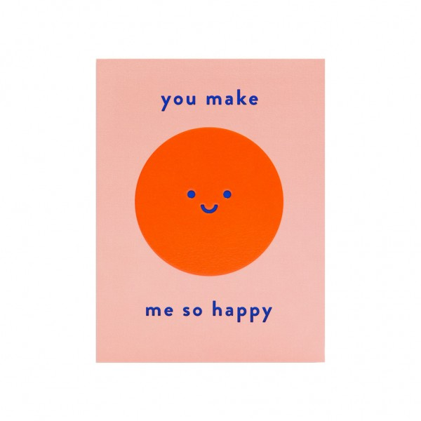 GC You make me so happy