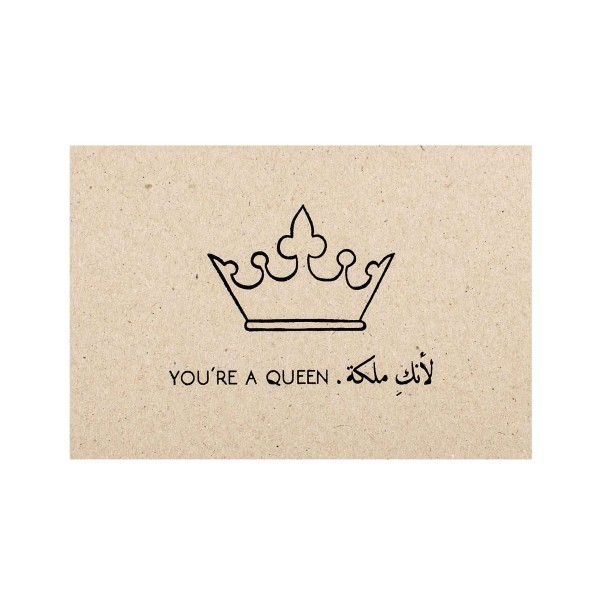 You're a Queen